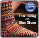 Fair Isling on Blue Moon - Book + PDF - Click Image to Close